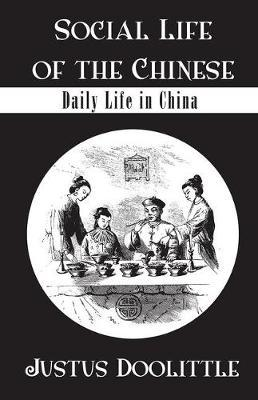 Social Life Of The Chinese by DOOLITTLE image