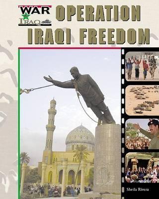 Operation Iraqi Freedom by Sheila Rivera
