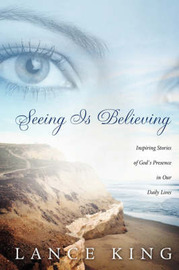 Seeing Is Believing by Lance King image