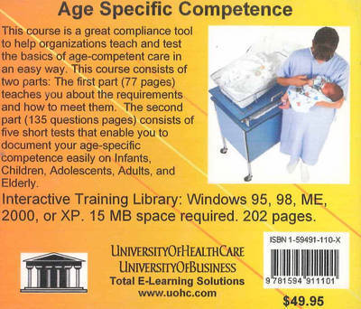 Age Specific Competence: JCAHO Compliance Tool for Hospitals, Health Systems, and Healthcare Organizations to Teach About and Document Competencies of Staff in Treatment for Different Age Groups by Daniel Farb