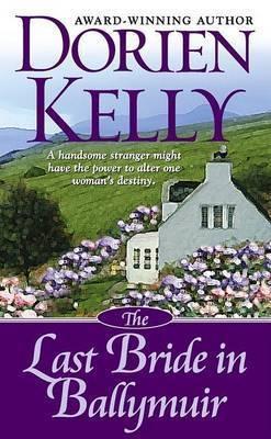 Last Bride in Ballymuir by Dorien Kelly