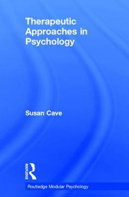 Therapeutic Approaches in Psychology by Sue Cave image