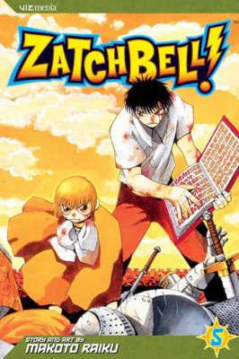 Zatch Bell!: v. 5 by Makoto Raiku