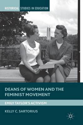 Deans of Women and the Feminist Movement by Kelly C. Sartorius image
