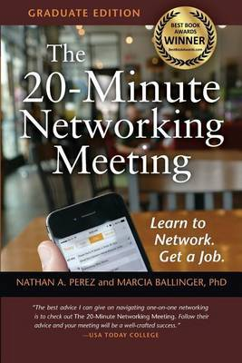 The 20-Minute Networking Meeting - Graduate Edition by Nathan A Perez image