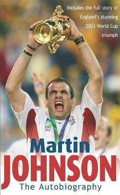 Martin Johnson Autobiography by Martin Johnson image