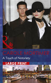 A Touch Of Notoriety by Carole Mortimer