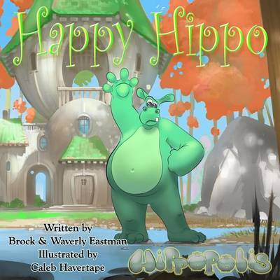 Happy Hippo by Brock Eastman
