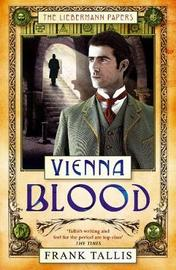 Vienna Blood (Liebermann Papers #2) by Frank Tallis