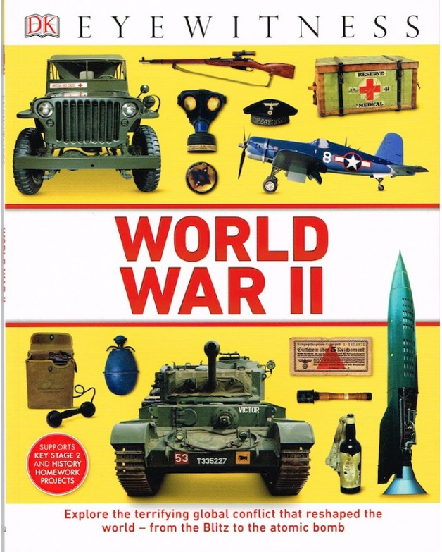 DK Eyewitness - World War II by Ashwin Khurana