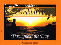 Meditation Throughout the Day by Vasanthi Bhat image