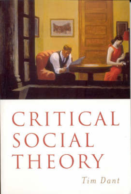 Critical Social Theory by Tim Dant image