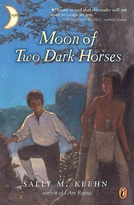 Moon of Two Dark Horses by Sally M Keehn image