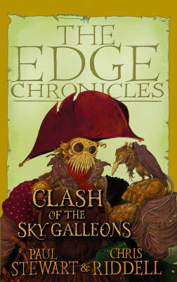 Clash of the Sky Galleons (Edge Chronicles) by Paul Stewart