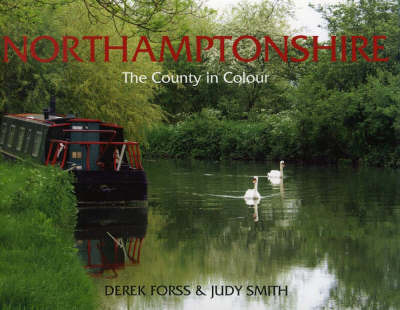 Northamptonshire by Derek Forss