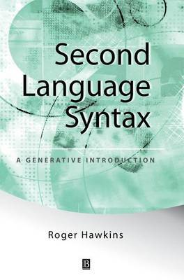 Second Language Syntax by Roger Hawkins image