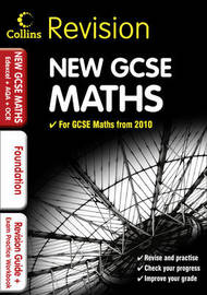 GCSE Maths for Edexcel A+B+AQA B+OCR: Foundation: Revision Guide and Exam Practice Workbook image