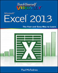 Teach Yourself Visually Excel 2013 by Paul McFedries
