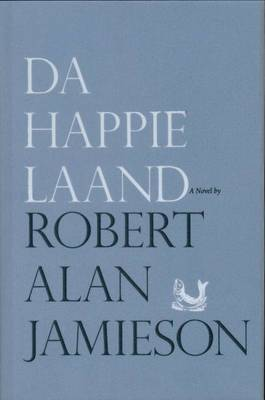 Da Happie Laand by Robert Alan Jamieson image
