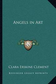 Angels in Art by Clara Erskine Clement