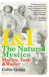 I & I: The Natural Mystics by Colin Grant