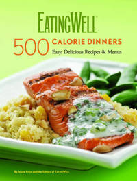 EatingWell 500 Calorie Dinners by Jessie Price image