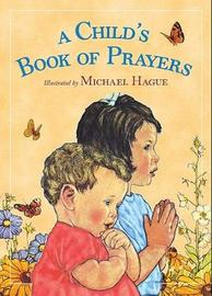A Child's Book of Prayers by Michael Hague image