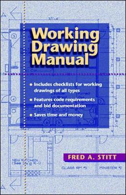 Working Drawing Manual by Fred Stitt