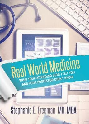 Real World Medicine by Dr Stephanie Freeman image