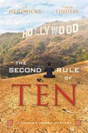 The Second Rule Of Ten by Gay Hendricks