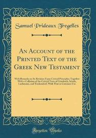 An Account of the Printed Text of the Greek New Testament by Samuel Prideaux Tregelles image
