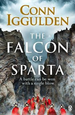 The Falcon of Sparta by Conn Iggulden