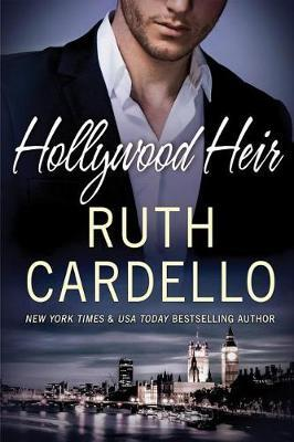 Hollywood Heir by Ruth Cardello image
