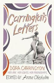 Carrington's Letters by Dora Carrington