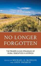 No Longer Forgotten