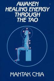 Awaken Healing Energy Through the Tao by Mantak Chia image