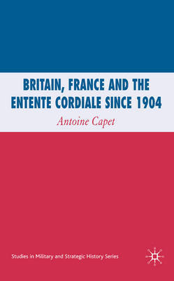 Britain, France and the Entente Cordiale Since 1904 image