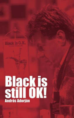Black is Still Ok! by A. Adorjan image