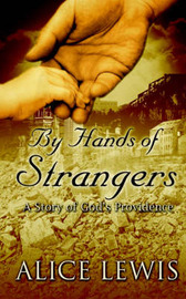 By Hands of Strangers by Alice Lewis image