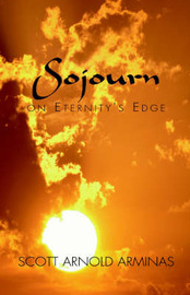 Sojourn on Eternity's Edge by Scott Arnold Arminas image