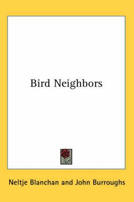 Bird Neighbors by Neltje Blanchan image