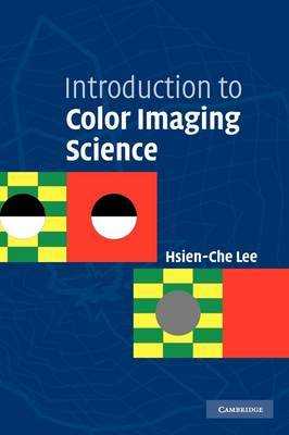 Introduction to Color Imaging Science by Hsien-Che Lee image