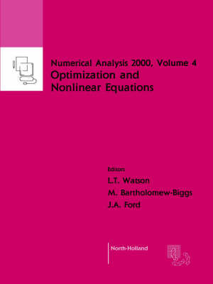 Nonlinear Equations and Optimisation: Volume 4 by L.T. Watson