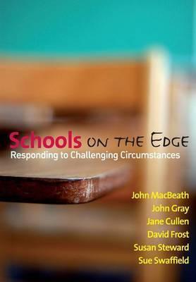 Schools on the Edge by John MacBeath