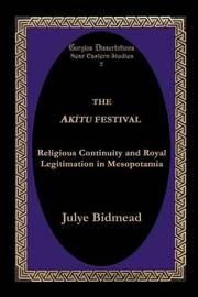 The Akitu Festival by Julye Bidmead