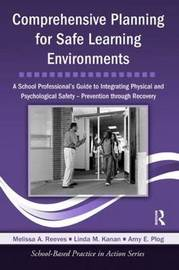 Comprehensive Planning for Safe Learning Environments by Melissa A. Reeves image