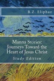 Manna Stories by B Z Eliphaz image