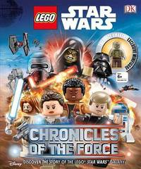 Lego Star Wars: Chronicles of the Force by Adam Bray