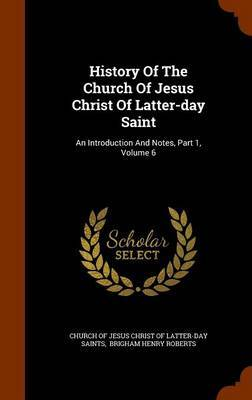 History of the Church of Jesus Christ of Latter-Day Saint