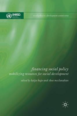 Financing Social Policy by Katja Hujo